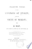 Pleasure tours to the environs of Dublin and the County of Wicklow