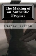 The Making of an Authentic Prophet