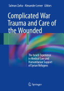 Complicated War Trauma and Care of the Wounded Pdf/ePub eBook