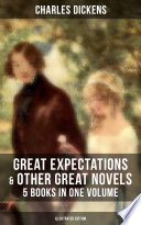 Great Expectations   Other Great Dickens  Novels   5 Books in One Volume  Illustrated Edition