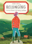 Belonging: a German reckons with home and history