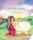 Jesus Calling  The Story of Easter