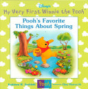 Pooh s Favorite Things about Spring