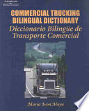 Commercial Trucking Bilingual Dictionary  : English/Spanish