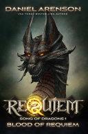Blood of Requiem (Epic Fantasy, Dragons, Free Fantasy Novel) Pdf/ePub eBook