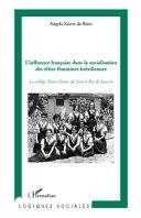 L'influence française dans la socialisation des élites féminines brésiliennes [Pdf/ePub] eBook