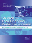 Children and Their Changing Media Environment