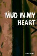 Mud In My Heart Pdf