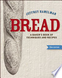 Bread A Baker S Book Of Techniques And Recipes 2nd Edition