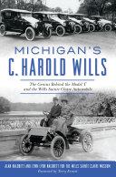 Michigan s C  Harold Wills