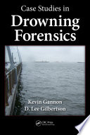 Case Studies in Drowning Forensics Book
