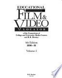 Educational Film & Video Locator of the Consortium of College and University Media Centers and R.R. Bowker