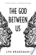 The God Between Us
