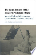 The Foundations of the Modern Philippine State