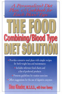 The Food Combining Blood Type Diet Solution Book