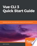 Vue CLI 3 Quick Start Guide