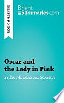 Book Analysis: Oscar and the Lady in Pink by Éric-Emmanuel Schmitt