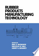 Rubber Products Manufacturing Technology Book