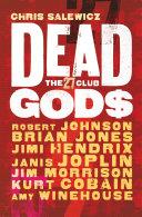 Dead Gods The 27 Club Book PDF
