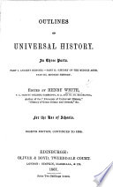 Outlines of Universal History     Edited by H  W