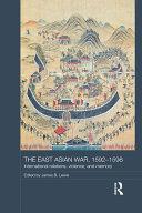 The East Asian War, 1592-1598