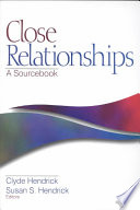 """Close Relationships: A Sourcebook"" by Clyde Hendrick, Susan S. Hendrick, Susan Hendrick"