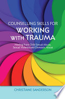 Counselling Skills For Working With Trauma Book PDF