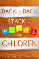 Back to Back Stack of Poems for Children