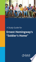 A Study Guide For Ernest Hemingway S Soldier S Home