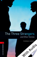The Three Strangers and Other Stories - With Audio Level 3 Oxford Bookworms Library