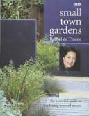 Small Town Gardens