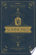 Summoned: The Demon Summoner Trilogy - Book One