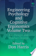 Engineering Psychology and Cognitive Ergonomics: Job design and product design