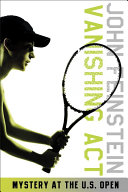 Vanishing Act: Mystery at the U.S. Open (The Sports Beat, 2) ebook