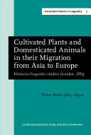 Pdf Cultivated Plants and Domesticated Animals in Their Migration from Asia to Europe