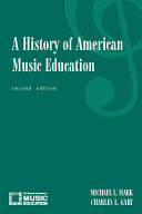 A History of American Music Education