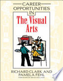 Career Opportunities in the Visual Arts Book