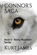 Connor s Saga  Book 4   Rocky Mountain Series