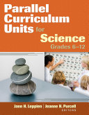 Parallel Curriculum Units for Science  Grades 6 12