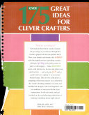 Over 175 Great Ideas for Clever Crafters