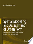 Spatial Modeling And Assessment Of Urban Form Book PDF