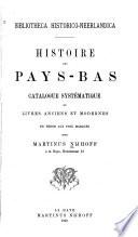 Bibliotheca historico-neerlandica