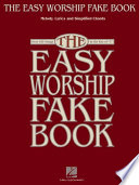 The Easy Worship Fake Book  Songbook  Book
