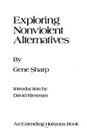 Exploring Nonviolent Alternatives