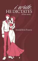 i write, HE DICTATES-A love story ebook