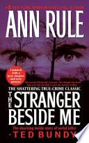 """""""The Stranger Beside Me"""" by Ann Rule"""
