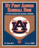 My First Auburn Baseball Book Book PDF