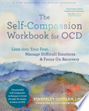 The Self Compassion Workbook for OCD