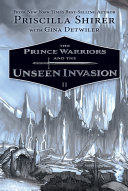 Pdf The Prince Warriors and the Unseen Invasion