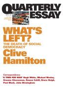 Quarterly Essay 21 What's Left?